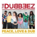 Dubbeez, The - Peace, Love & Dub '2018