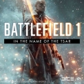 Johan Soderqvist - Battlefield 1: In The Name Of The Tsar (original Game Soundtrack) '2018