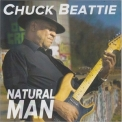 Chuck Beattie - Natural Man '2018