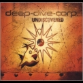 Deep Dive Corp. - Undiscovered '2007