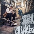 Ronnie Baker Brooks - Times Have Changed '2017