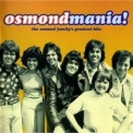 Osmonds, The - Osmond Mania!Greatest Hits '2003
