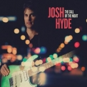 Josh Hyde - The Call Of The Night '2017