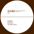 Calibre - Hypnotise / The Water Carrier '2004