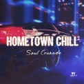 Soul Crusade - Hometown Chill '2018