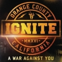 Ignite - A War Against You '2016