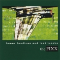 Fixx, The - Happy Landings And Lost Tracks  '2001