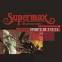 Supermax - Spirits Of Africa '2009