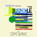 Tim Deluxe - The Radicle,  (4CD) '2014