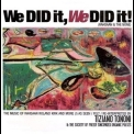 Tiziano Tononi & The Society Of Freely Sincopated Organic Pulses - We Did It, We Did It! (Rahsaan & The None) (CD3) '2000