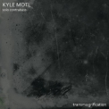 Kyle Motl - Transmogrification (Hi-Res) '2017