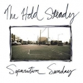 Hold Steady, The - Separation Sunday (Deluxe Edition) '2016