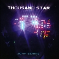 Jonn Serrie - Thousand Star '2009