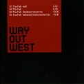 Way Out West - The Fall (Promo) '2000
