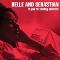 Belle & Sebastian - If You're Feeling Sinister '1996