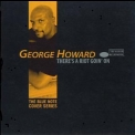 George Howard - There's A Riot Going On '1998