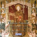Anonima Frottolisti - Gloriosus Franciscus: The Music For St. Francis From The 13th To The 16th Century '2018