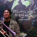 William Cepeda Afrorican Jazz - My Roots And Beyond '1998