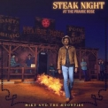 Mike & The Moonpies - Steak Night At The Prairie Rose '2018
