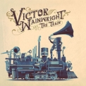 Victor Wainwright - Victor Wainwright and the Train '2018