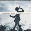 Trembling Blue Stars - Alive To Every Smile '2001