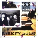 22-Pistepirkko - Rumble City, Lala Land '1994