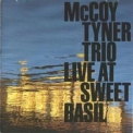 McCoy Tyner Trio - Live At Sweet Basil '1989