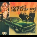 Skeewiff - Private Funktion '2006