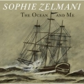 Sophie Zelmani - The Ocean And Me '2008