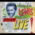 Jerry Lee Lewis - The Killer Live! 1964-1970 (CD2) '2012