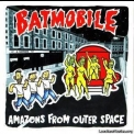 Batmobile - Amazons From Outer Space '1995