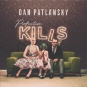Dan Patlansky - Perfection Kills '2018