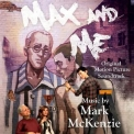 Mark Mckenzie - Max & Me (original Motion Picture Score) '2018