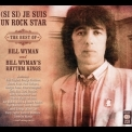Bill Wyman - (si Si) Je Suis Un Rock Star - The Best Of Bill Wyman  (2CD) '2016