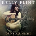 Kelly Flint - Drive All Night '2007