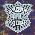 Urban Dance Squad - Mental Floss For The Globe '1989