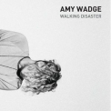 Amy Wadge - Walking Disaster '2018