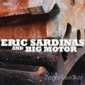 Eric Sardinas - Eric Sardinas And Big Motor '2008