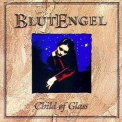 Blutengel - Child Of Glass '1999