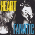 Heart - Fanatic '2012