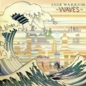 Jade Warrior - Waves '1975