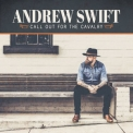 Andrew Swift - Call Out For The Cavalry '2018