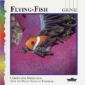 G.E.N.E. - Flying-fish '1995