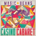 Magic Beans, The - Casino Cabaret '2018
