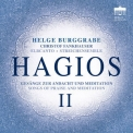 Elbcanto, Helge Burggrabe - Hagios II (songs Of Praise And Meditation) '2018