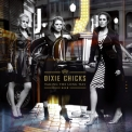 Dixie Chicks - Taking The Long Way '2006