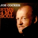 Joe Cocker - Hymn For My Soul '2007