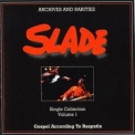 Slade - Single Collection Volume 1 '2003
