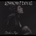 Lovelorn Dolls - Darker Days (1) '2018