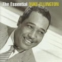 Duke Ellington - The Essential Duke Ellington (2CD) '2005